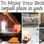 make your bedroom cozy