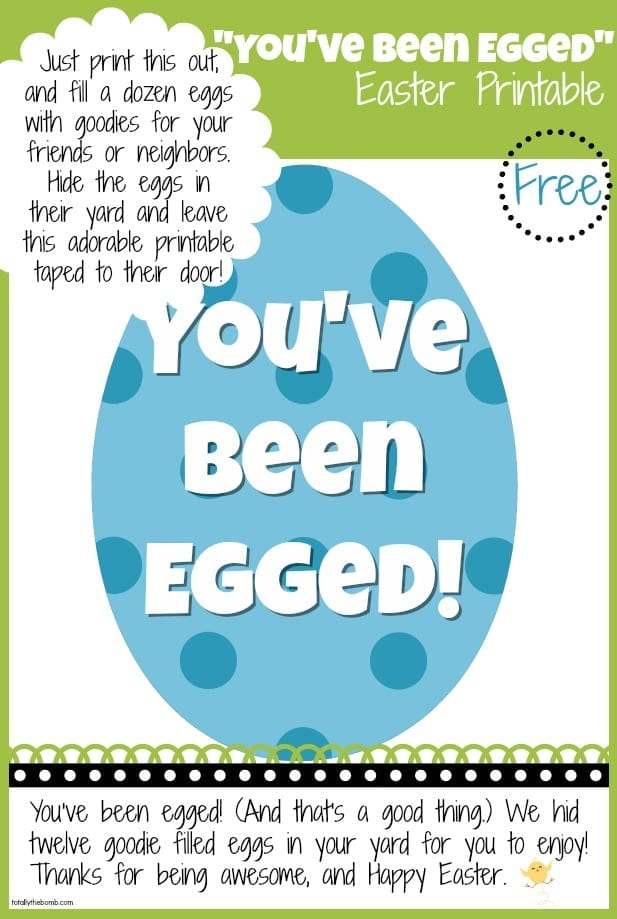 Free Youve Been Egged Printable From Totally The Bomb dot com