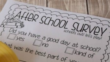 This Is The Free Printable After School Survey Your Children Will Be Happy To Fill Out
