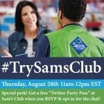 RSVP for the#TrySamsClub TwitterChat – FREE* Exclusive Pass