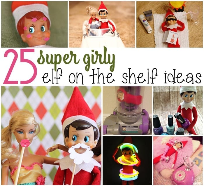 25 girly elf on the shelf ideas square