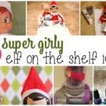 25 Elf On The Shelf Ideas For Girls