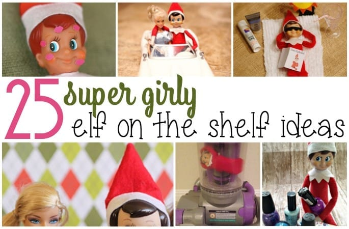 25 super girly elf on the shelf ideas feature