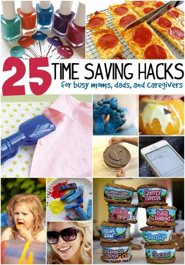 25 time saving hacks for busy moms dads and caregivers
