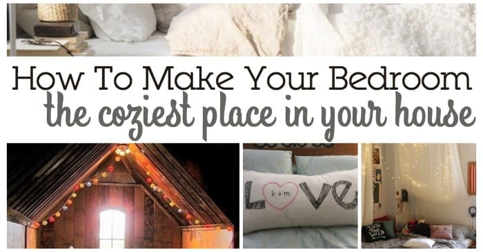 15 ways to make your bedroom the coziest place in your house