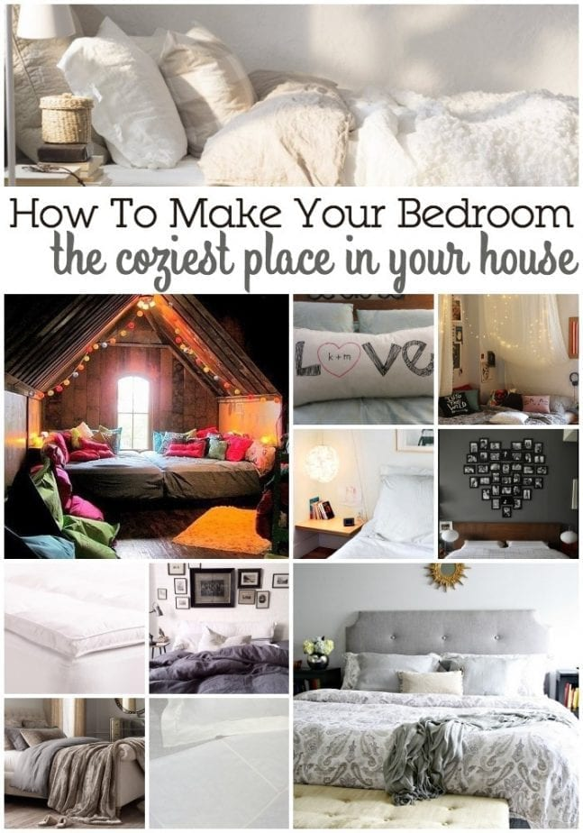how to make your bedroom the coziest place in your house