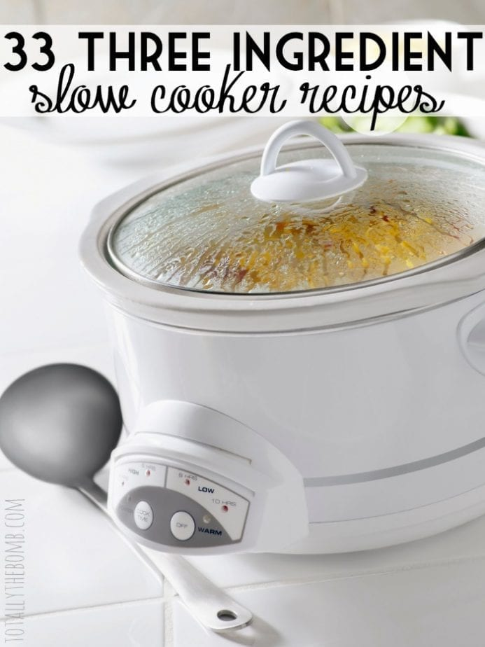 33 three ingredient slow cooker recipes