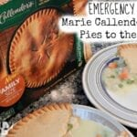 Emergency Dinner ~ Marie Callenders Pot Pies to the Rescue