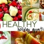 20 Healthy Appetizers for the Holidays