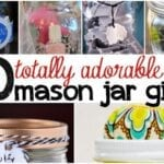 10 Super Cute Mason Jar Gifts