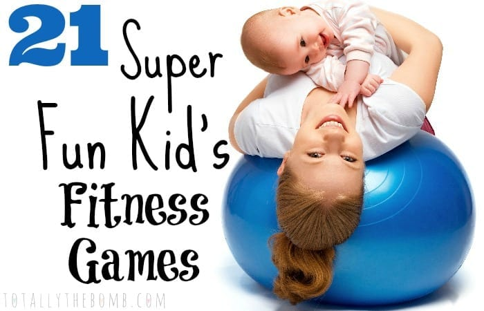 21 Super Fun Kid's Fitness Games Feature w txt