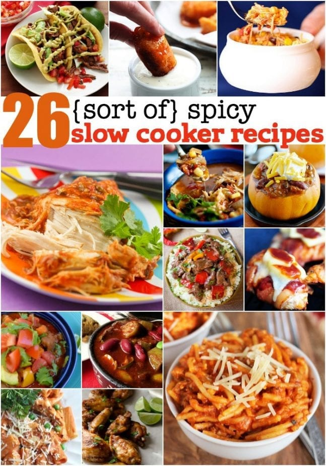 26 sort of spicy slow cooker recipes