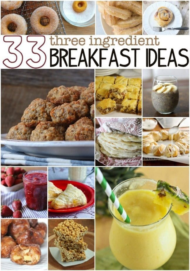 33 three ingredient breakfast ideas