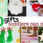 20 Gifts Toddlers Can Make {with a little help}