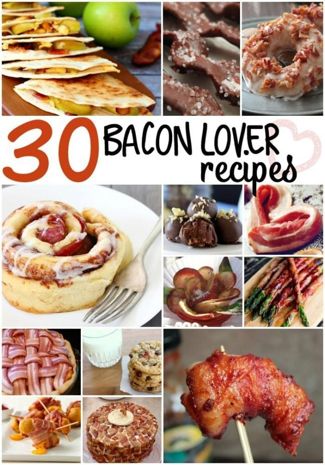 30 bacon lover recipes