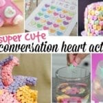 30 Things You Can Do With Conversation Hearts