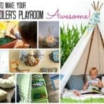 25+ Ways to Make Your Toddler's Playroom Awesome!