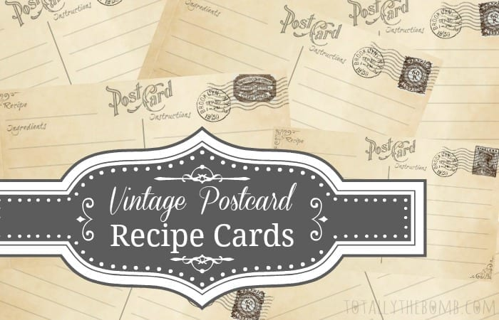 Free Printable Vintage Postcard Recipe Cards - Totally The Bomb.Com