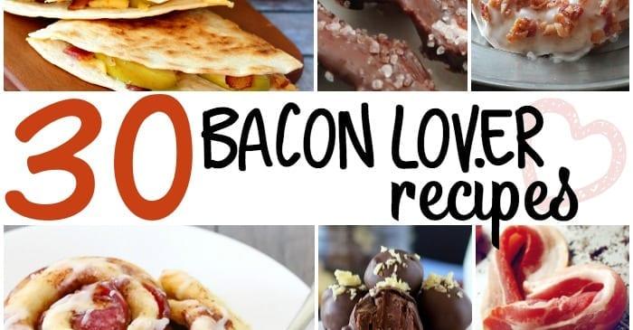 bacon lover recipes