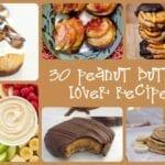 30 Peanut Butter Lover Recipes