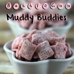 bubble gum muddy buddies