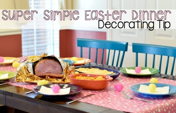 super simple easter dinner decorating tip