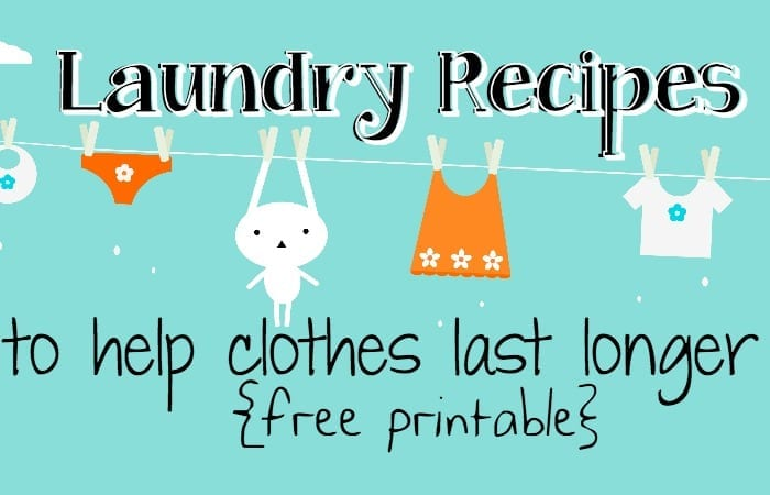 Free Printable Laundry Recipes to Help Clothes Last Longer