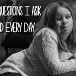 Four Questions I Ask My Kid Every Day