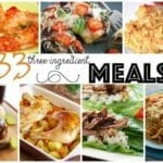 33 3-Ingredient Meals