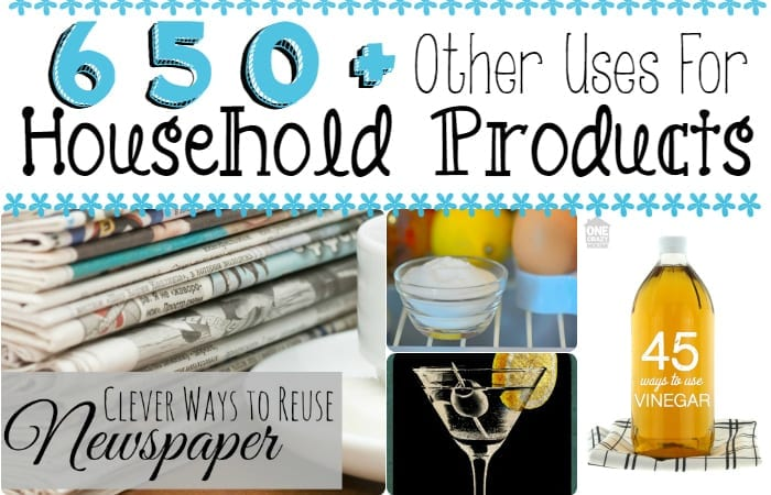 650+ Other Uses For Household Products