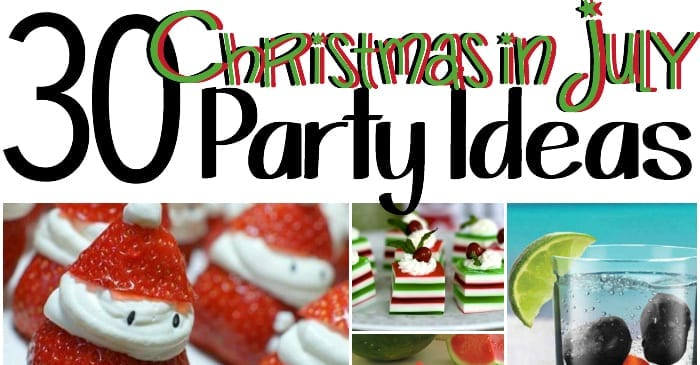 30 Christmas in July Party Ideas - Totally The Bomb.com