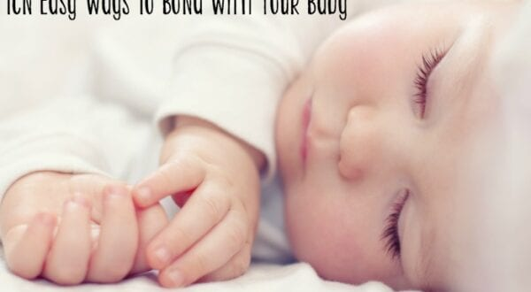 ten easy ways to bond with your baby