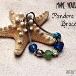 Make Your Own Pandora Style Bracelet