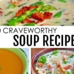 20 Craveworthy Soup Recipes
