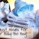 10 Must Haves for your Baby Go Bag