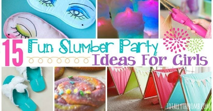 15 Fun Slumber Party Ideas For Girls-4384