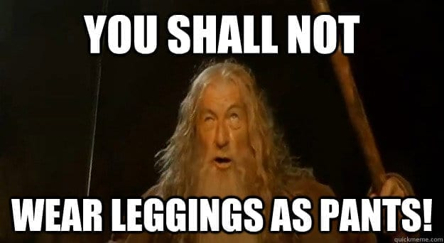 6 Reasons Why Leggings ARE Pants