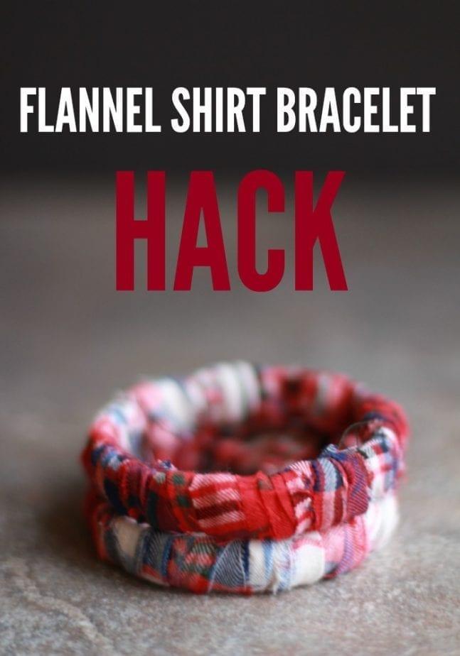 Flannel Shirt Bracelet Hack Hero