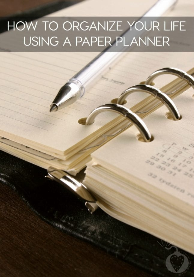 Organize Your Life Using A Paper Planner