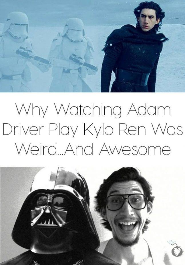 Why Watching Adam Driver Play Kylo Ren Was Weird