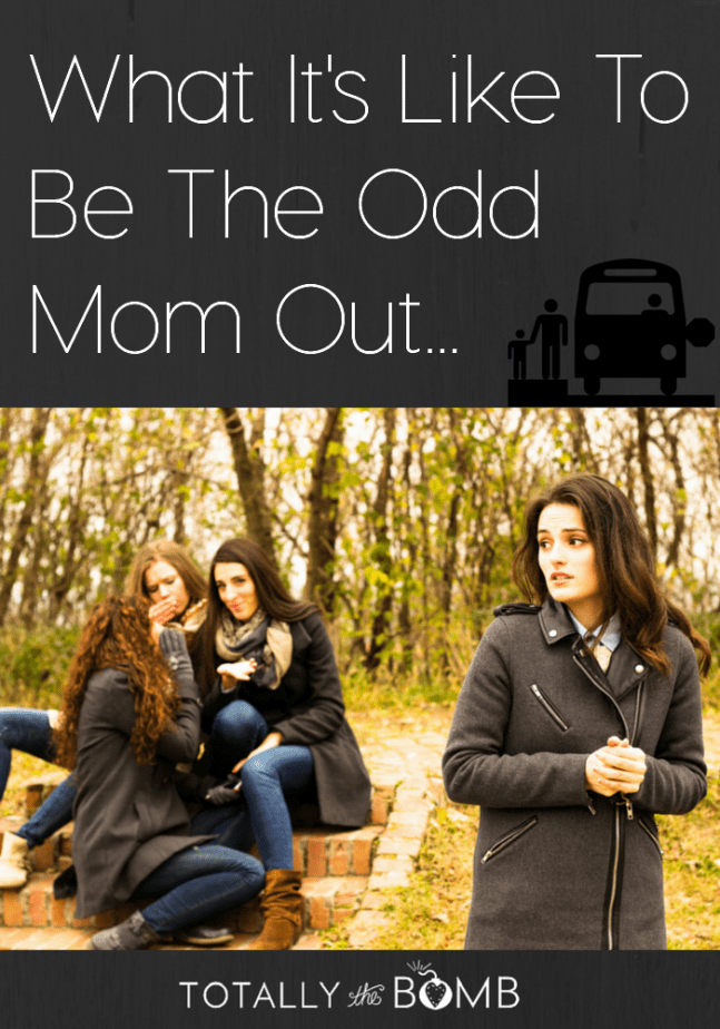 What it's Like To be the odd mom out
