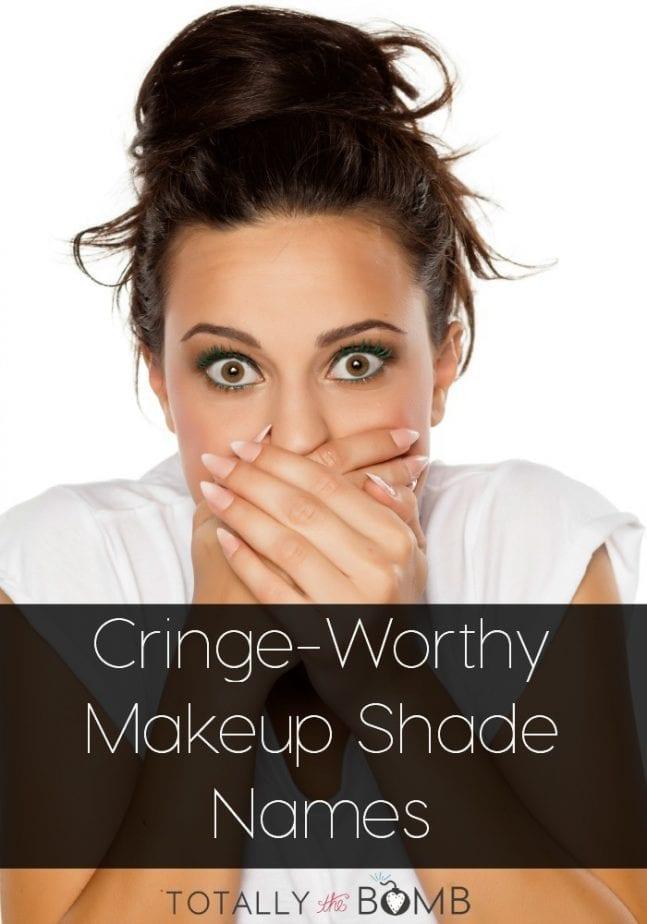 cringeworthy makeup shade names