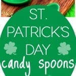St. Patrick's Day Candy Spoons