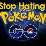 Stop Hating Pokemon Go Players