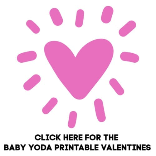 Click here to print free baby yoda valentines