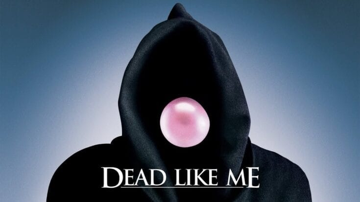 DEAD LIKE ME -- Hulu