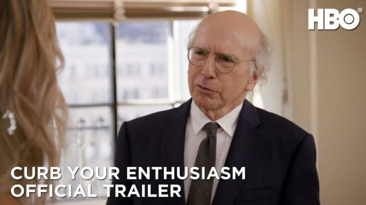 CURB YOUR ENTHUSIASM -- HBO Now